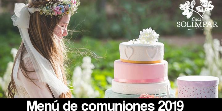 6415d42e47 Menús para Comuniones en Madrid 2019. Consulta precios y promociones.